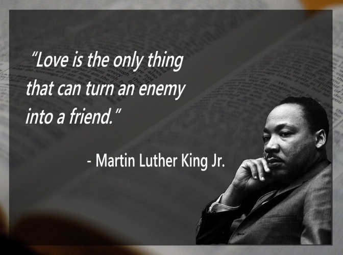 Martin Luther King Jr. On Loving Your Enemies