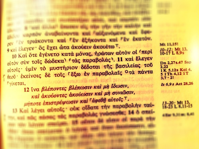 Exegetical and Theological Issues: Mark 4:10-12