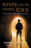 Seeking Allah Finding Jesus Cover