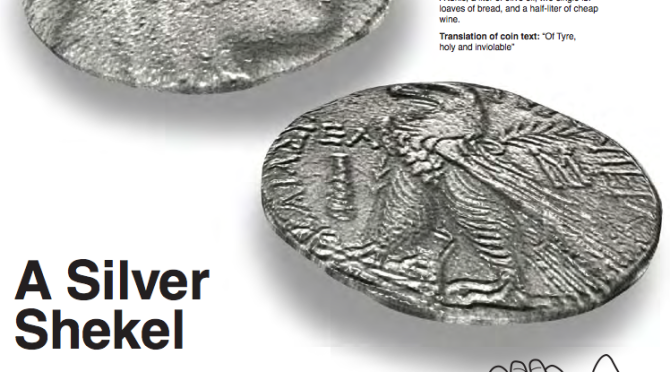 Biblical Nuggets: Coins of the Gospel- A Silver Shekel