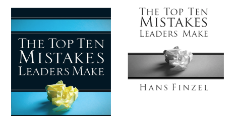 Ten Leadership Mistakes