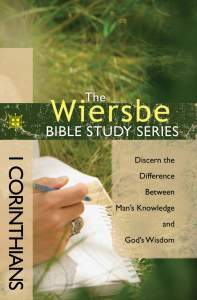 The Wiersbe Bible Study Series: 1 Corinthians